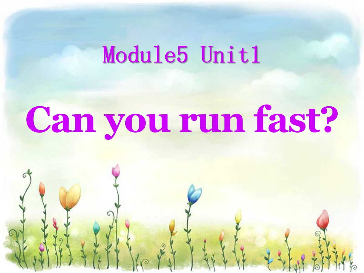 《Can you ran fast?》PPT课件2
