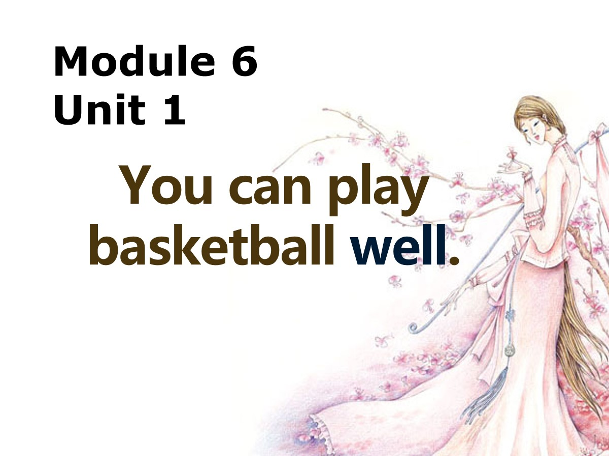 《You can play basketball well》PPT课件