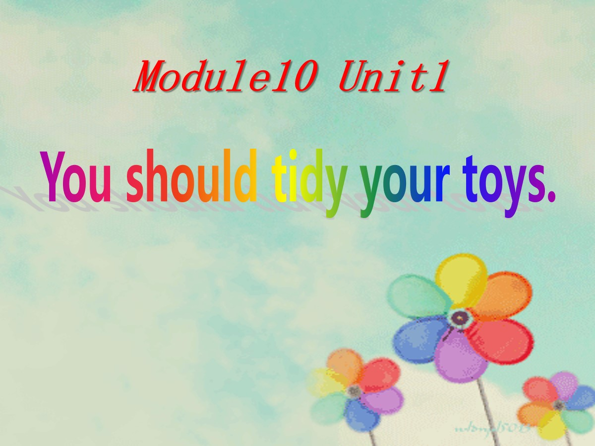 《You should tidy your toys》PPT课件