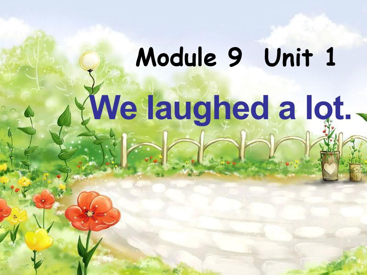 《We laughed a lot》PPT课件3