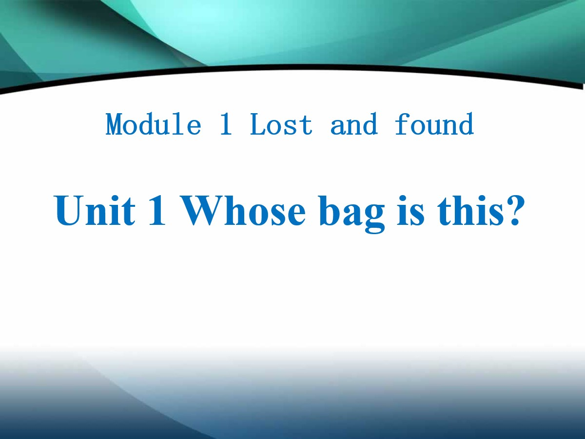 《Whose bag is this?》Lost and found PPT课件2