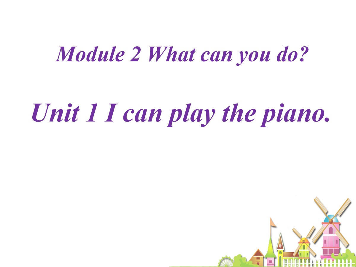 《I can play the piano》What can you do PPT课件4