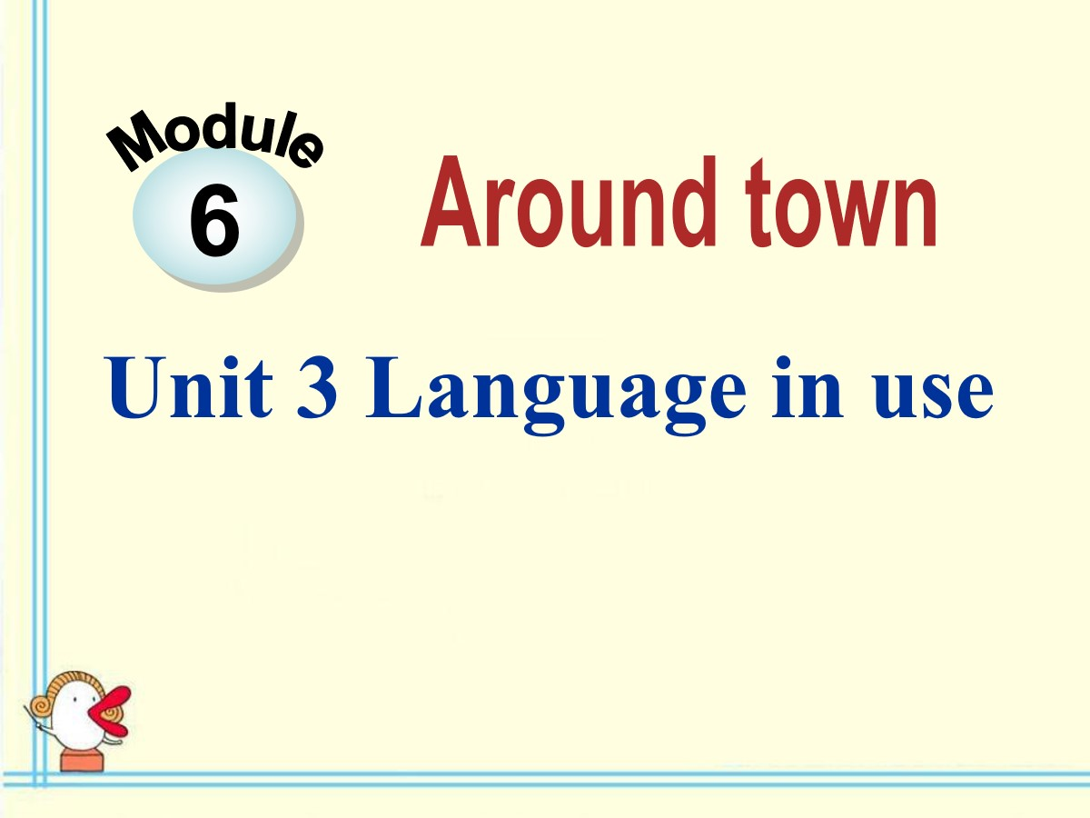 《Language in use》around town PPT课件