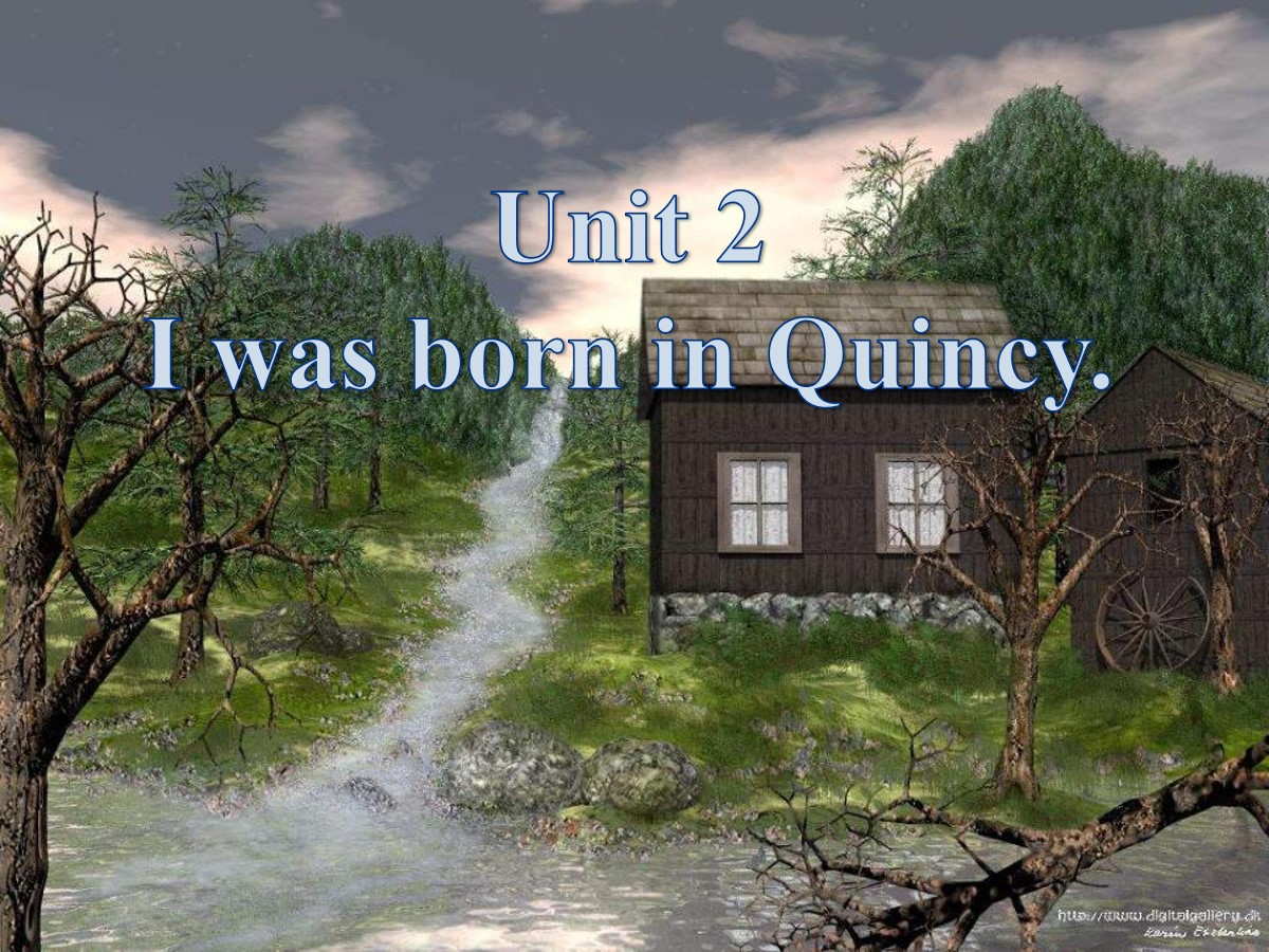 《I was born in Quincy》my past life PPT课件