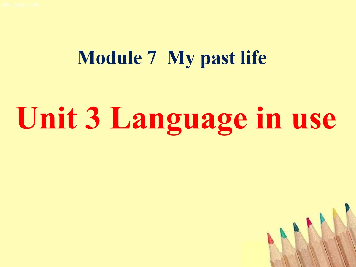 《Language in use》my past life PPT课件