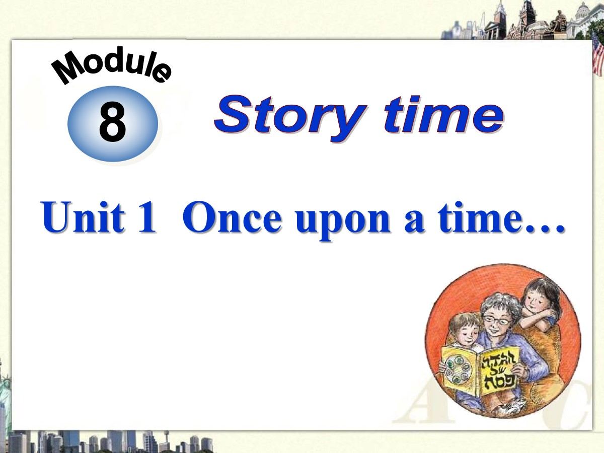 《Once upon a time》Story time PPT课件2