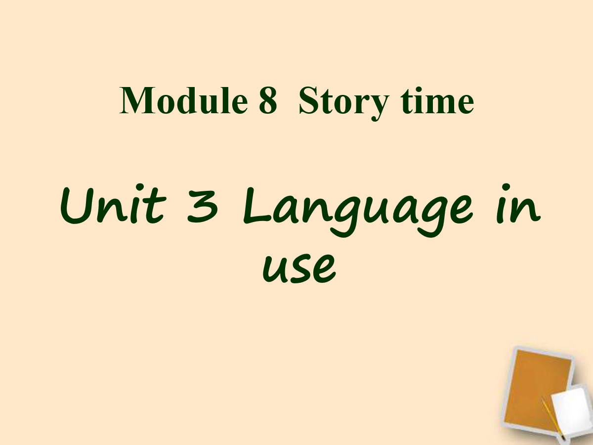 《Language in use》Story time PPT课件2