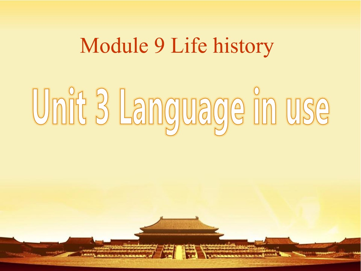 《Language in use》Life history PPT课件2