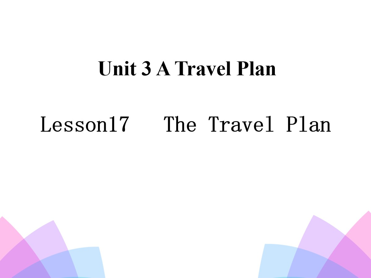 《The Travel Plan》A Travel Plan PPT