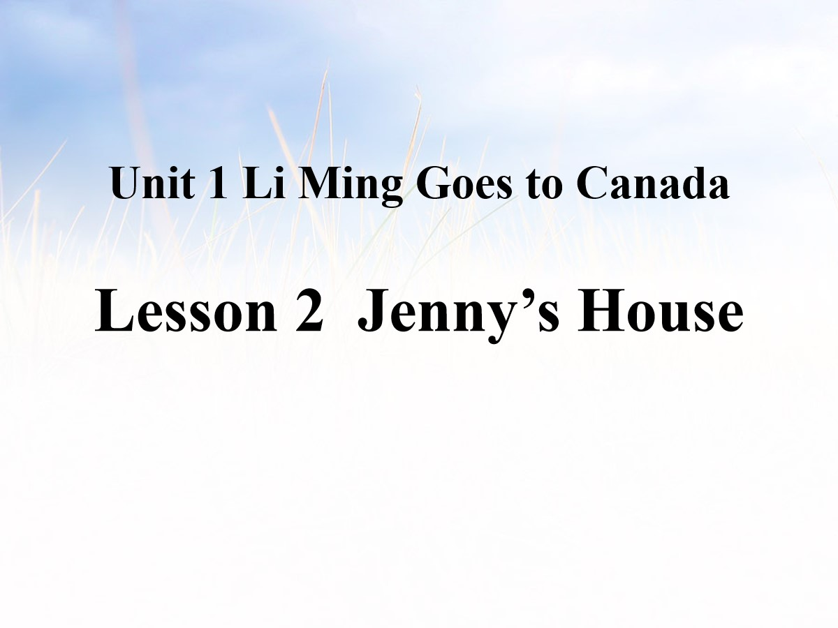 《Jenny's House》Li Ming Goes to Canada PPT课件