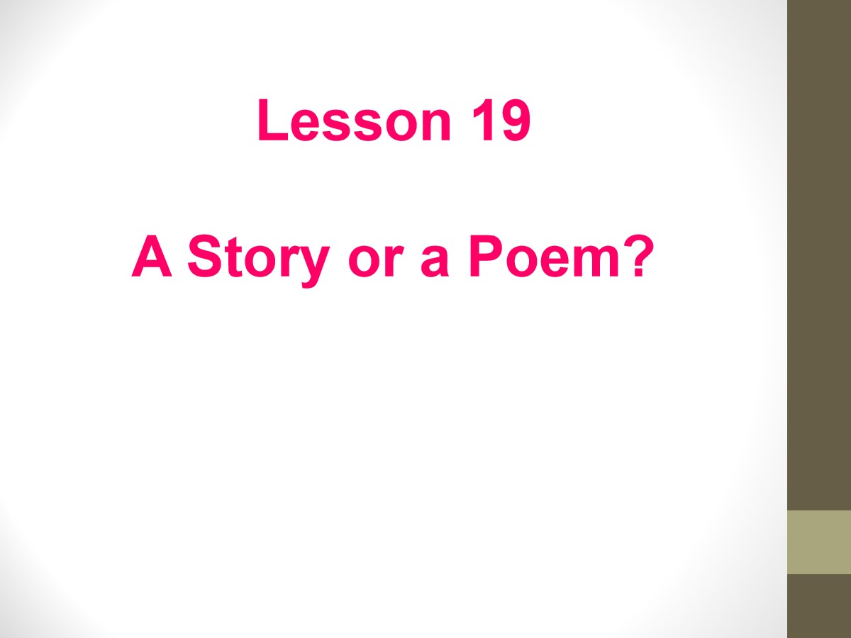 《A Story or a Poem?》Stories and Poems PPT课件