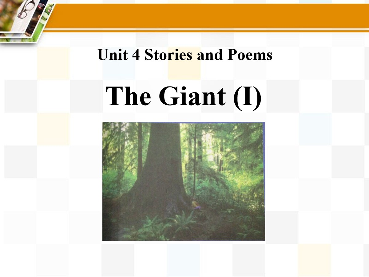 《The Giant(I)》Stories and Poems PPT课件