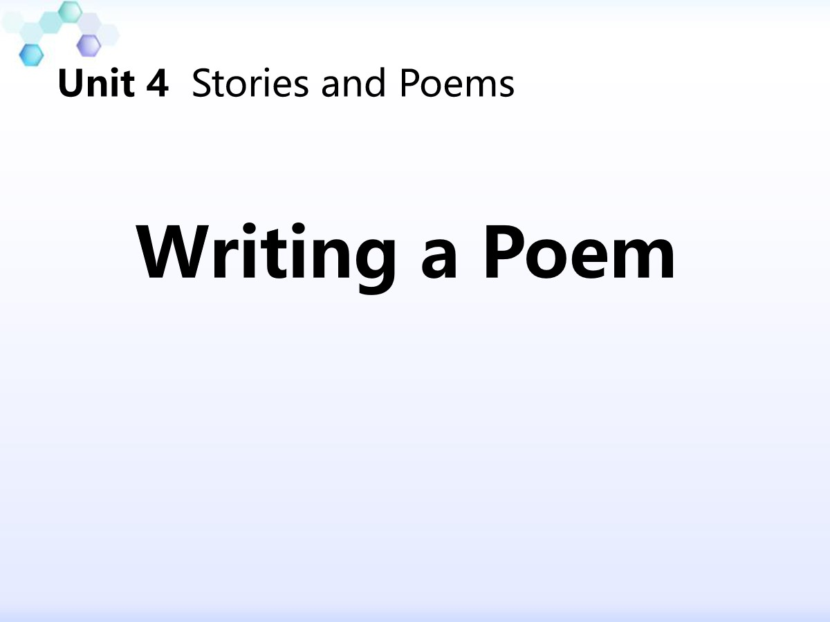 《Writing a Poem》Stories and Poems PPT教学课件
