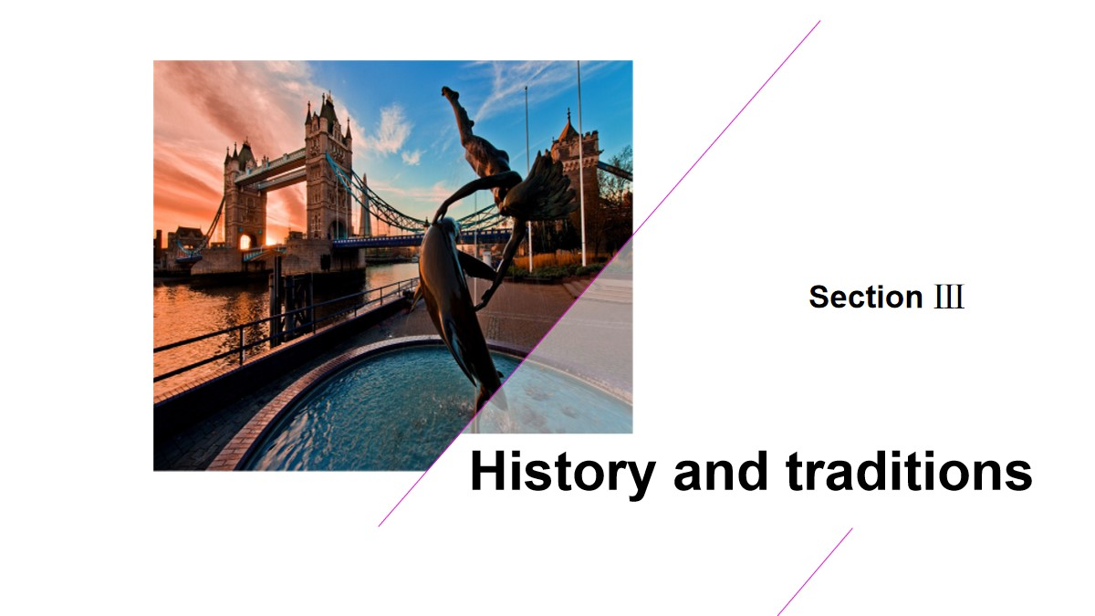 《History and traditions》SectionⅢPPT