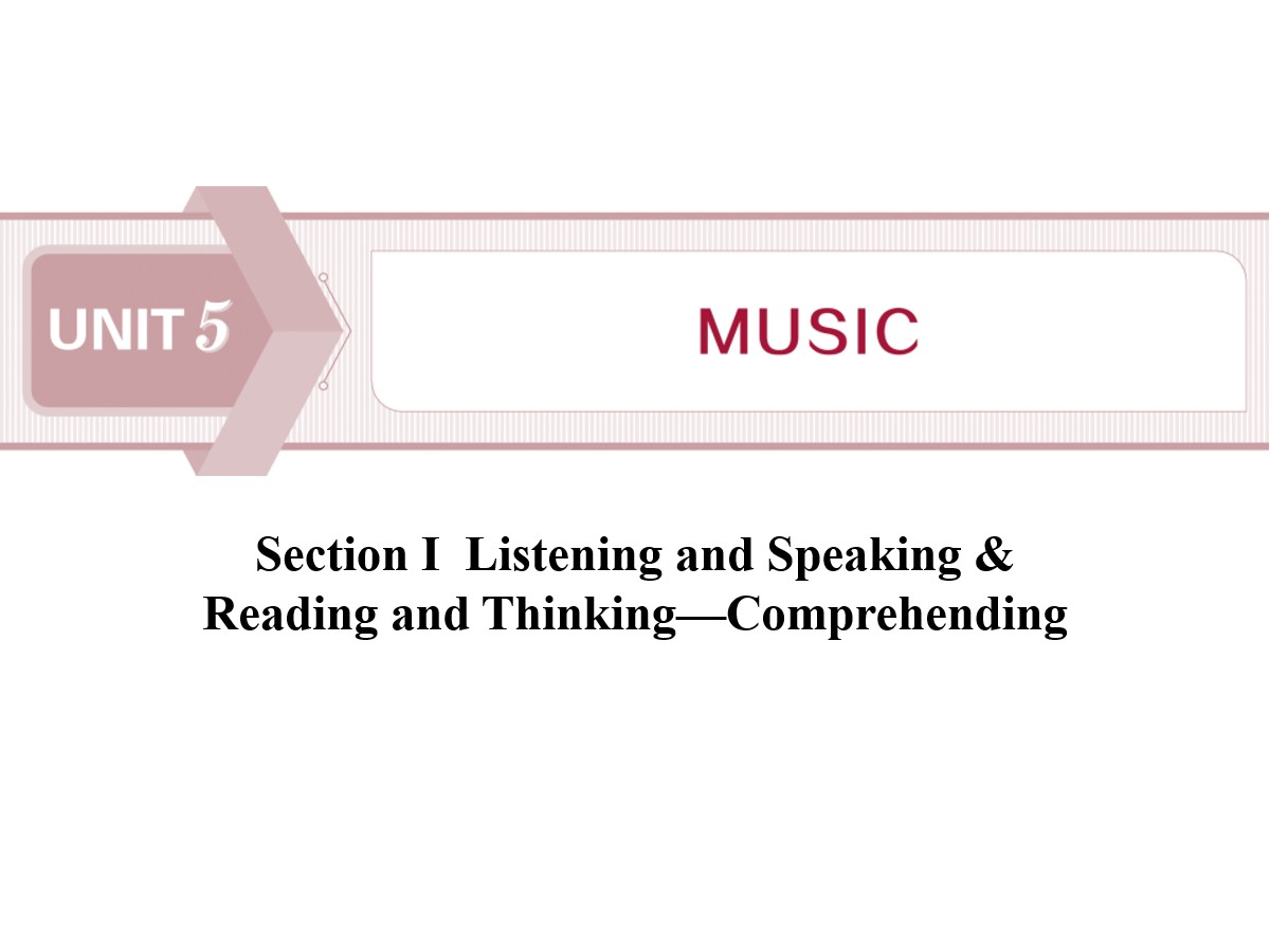 《Music》SectionⅠ PPT