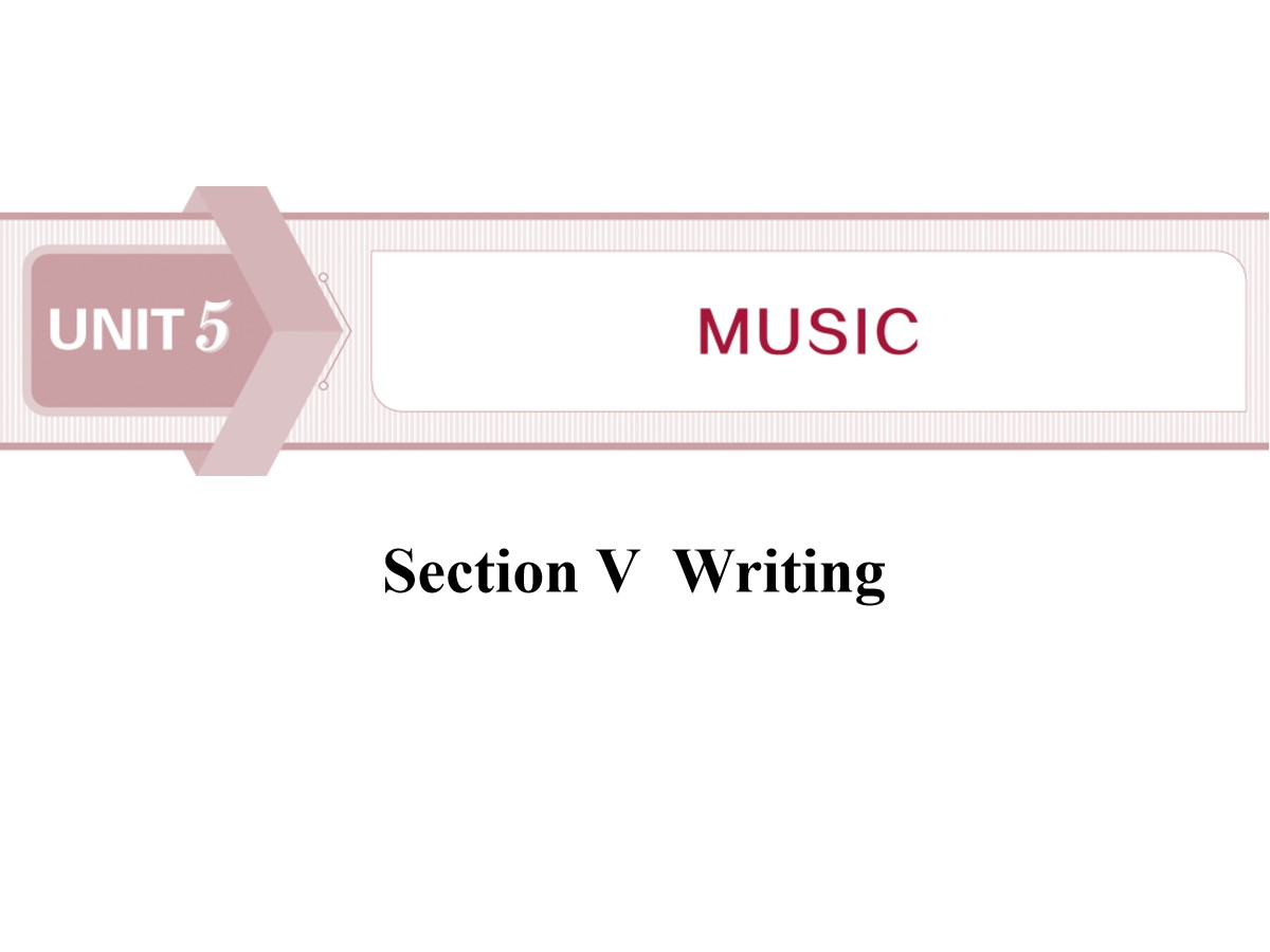 《Music》SectionⅤ PPT