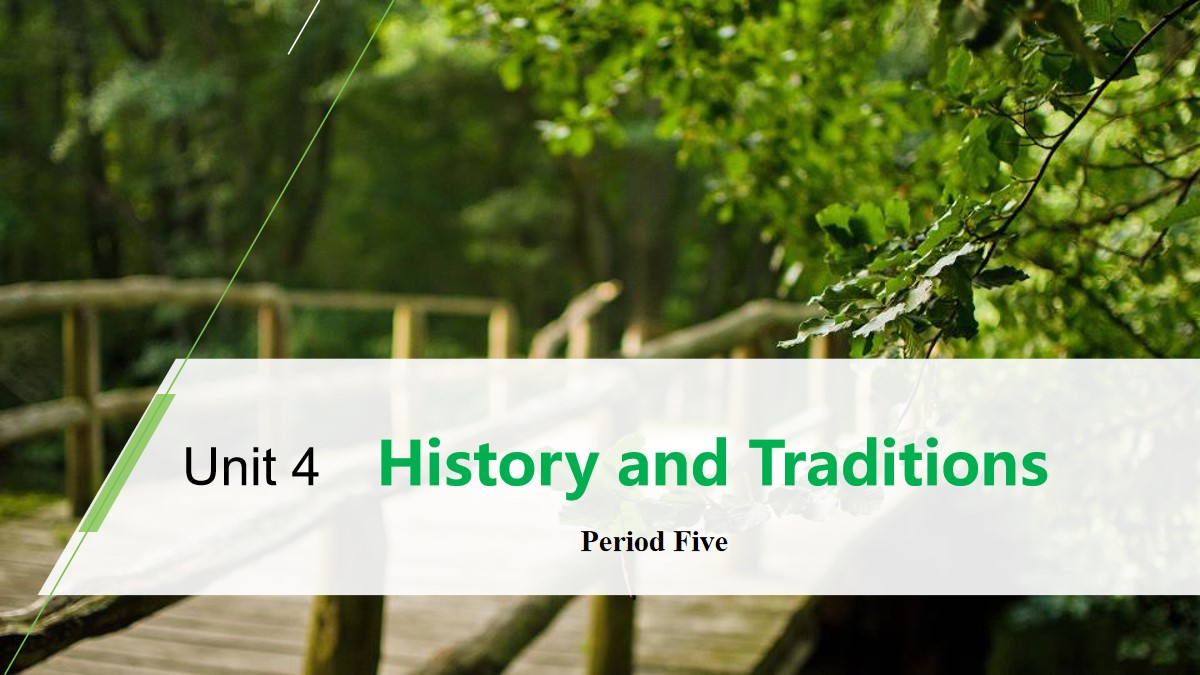 《History and Traditions》Period Five PPT