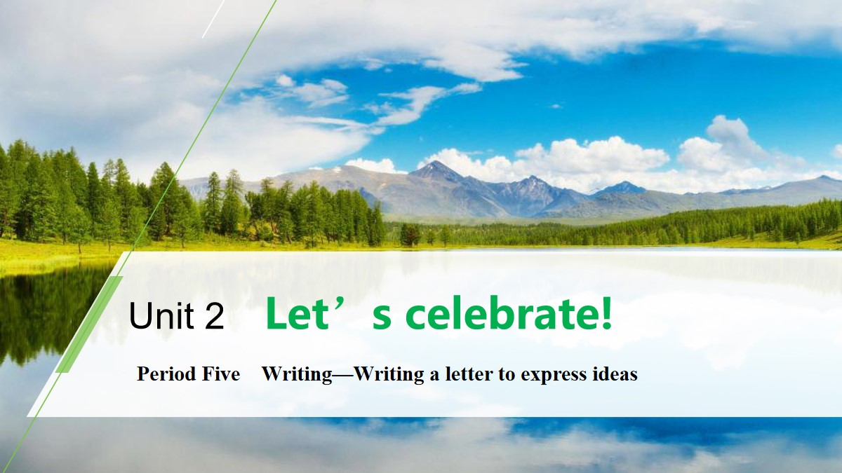 《Let's celebrate!》Period Five PPT